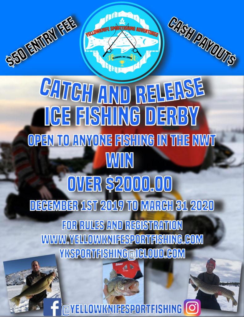 Yellowknife Ice fishing derby